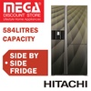 HITACHI R-M700AGP4MSX SIDE BY SIDE FRIDGE 584L / WITH FREE VACUUM CLEANER