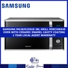 SAMSUNG MG28J5255US GRILL MICROWAVE OVEN WITH CERAMIC ENAMEL COATING * 1 YEAR LOCAL AGENT WARRANTY