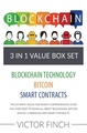 Blockchain: 3 Manuscripts - Blockchain Technology, Bitcoin (Digital Currencies), Smart Contracts: The Ultimate (Value For Money) Comprehensive Guide