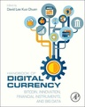 Handbook of Digital Currency: Bitcoin, Innovation, Financial Instruments, and Big Data (Hardcover)