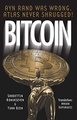 Bitcoin: Ayn Rand was wrong, Atlas never shrugged: A 50 year old dream