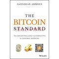 The Bitcoin Standard: The Decentralized Al...