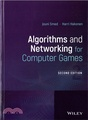 Algorithms and Networking for Computer Games