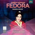 喬達諾 : 歌劇「費多拉」 Umberto Giordano: Fedora (2CD)【Dynamic】