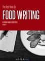 The Best Book On Food Writing (Tips For Writing Great Food Reviews & Finding Great Restaurants)