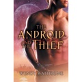 The Android and the Thief
