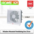KDK Window Mounted Ventilating Fan 25cm 25RLF (For Home Use) * Without INSTALLATION*