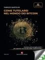Come tutelarsi nel mondo dei Bitcoin