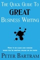 The Quick Guide to Great Business Writing