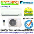Daikin Inverter Single Split Series Aircon 22000BTU RKS60GVMG  *with Replacement Services*