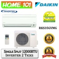 Daikin Single Split Series Single AirCon 12000BTU [System 1] Available in RKS35GVMG with *Replacement Services*