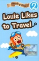 Reading Step 2 : Louie Likes to Travel