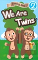 Reading Step 2 : We Are Twins