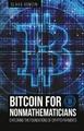 Bitcoin for Nonmathematicians: