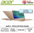 Acer Swift 5 SF514-52T-815L(Gold) Thin & Light Laptop - Free Gift with purchase