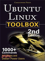 UBUNTU LINUX TOOLBOX:1000+ COMMANDS FOR UBUNTU AND DEBIAN POWER USERS, SECOND EDITION