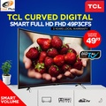 TCL CURVED DIGITAL SMART FULL HD FHD 49P3CFS  (3 Years Local Warranty)
