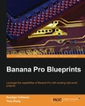 Banana Pi Blueprints Paperback – January 6, 2016