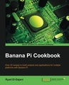 Banana Pi Cookbook (Paperback)
