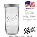 ✜玻夠✜ Ball Mason jar 寬口 24oz 梅森玻璃罐 梅森瓶 美國製 現貨