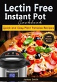 Lectin Free Instant Pot Cookbook