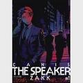 CANIS THE SPEAKER #1