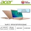 Sept Promo!!!Acer Swift 5 SF514-52T-8714(Gold) 14inch Thin and Light Laptop