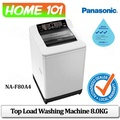 Panasonic Top Load Washing Machine 8.0KG NA-F80A4