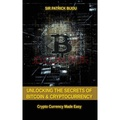 Unlocking the Secrets of Bitcoin and Crypt...