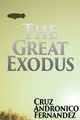 The Great Exodus Scriptbook: An Unpublished Comic Book Script and How-to Guide to Writing Comics