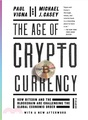 The Age of Cryptocurrency ― How Bitcoin and the Blockchain Are Challenging the Global Economic Order