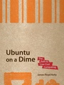 Ubuntu on a Dime: The Path to Low-Cost Computing (Paperback)