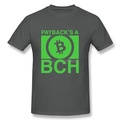 Bitcoin Cash Payback is a BCH 2018 T-shirt for Men Charcoal