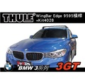 ∥MyRack∥BMW 3系列 3GT 車頂架 THULE Wingbar Edge 9592B+Kit4028∥YAKIMA WHISPBAR