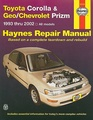 Toyota Corolla and Geo/Chev Prizm Auto Repair Manual 93-02