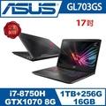 ASUS華碩ROG GL703GS-0041A8750H (SCAR)電競筆電  i7-8750H/16G/1TB+256G/GTX 1070 8G