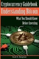 Cryptocurrency Guidebook Understanding Bitcoin