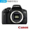 Canon EOS 750D 單機身公司貨