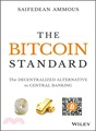 The Bitcoin Standard ― The Decentralized Alternative to Central Banking