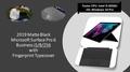 2019 MATTE BLACK Microsoft Surface Pro 6 (Business Model) Intel i5/8/256  +  Black Fingerprint Typecover