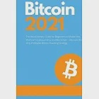 Bitcoin 2021 - The Rise of a New Monetary Standard: The Revolutionary Guide for Beginners to Master the World of Cryptocurrency and Blockchain - Disco