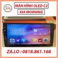 FREE SHIP - Màn Hình Android Oled C2 Xe KIA MORNING