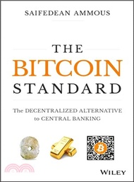 5388.The Bitcoin Standard ― The Decentralized Alternative to Central Banking Saifedean Ammous