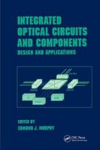 Integrated Optical Circuits and Components