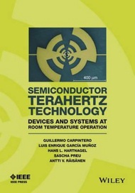 Semiconductor TeraHertz Technology : Devices and Systems at Room Tempera by Guillermo Carpintero (US edition, hardcover)