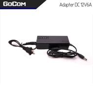 Gocom อะแดปเตอร์ DC 12V โวลท์ 6A แอมป์ เพาเวอร์ซัพพลาย 72 วัตต์ Adapter Switching Power Supply 220V AC to 12V DC 6A
