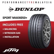 (APP PURCHASE) Dunlop SPORT MAXX 050+ Tyre (FREE INSTALLATION) Made in JAPAN 205/45R17 215/45R17 215/50R17 225/45R17 235/45R17 245/45R17 225/40R18 225/45R18 235/40R18 245/40R18  255/35R18 265/35R18 245/45R18 275/40R18 245/40R19 275/35R19 245/45R20