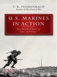 808.U.s. Marines in Action ― Two Hundred Years of Guts and Glory T. R. Fehrenbach