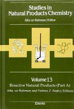 Studies in Natural Products Chemistry: Bioactive Natural Products, Pt.A v.13
