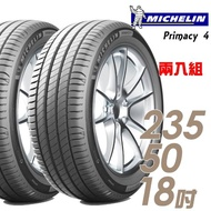 【Michelin 米其林】PRIMACY 4 PRI4 高性能輪胎_送專業安裝 兩入組_235/50/18(車麗屋)